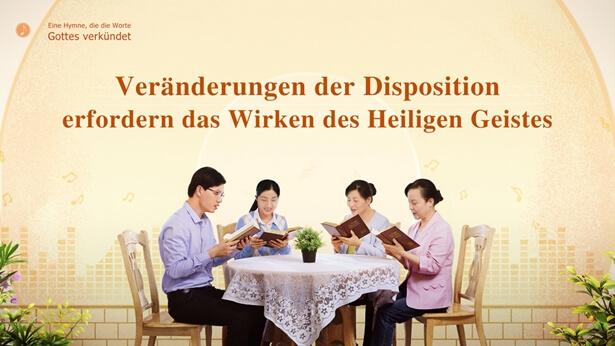 106 Veränderungen der Disposition erfordern das Wirken des Heiligen Geistes