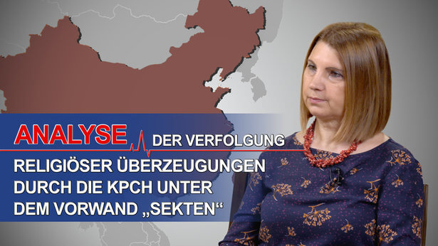 """Analyse der Verfolgung religiöser Überzeugungen durch die KPCh unter dem Vorwand """"Sekten"""""""